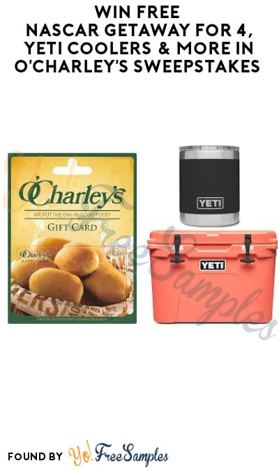 Win FREE NASCAR Getaway for 4, Yeti Coolers & More in O'Charley's Sweepstakes (Select States Only)