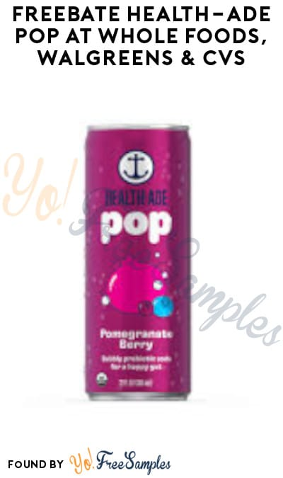 FREEBATE Health-Ade POP at Whole Foods, Walgreens & CVS (Ibotta Required)