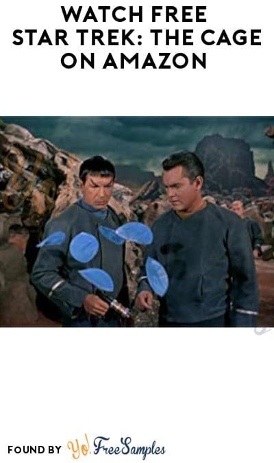 Watch FREE Star Trek: The Cage on Amazon (Digital HD)