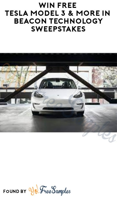 Win FREE Tesla Model 3 & More in Beacon Technology Sweepstakes