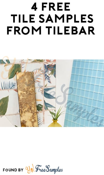 4 FREE Tile Samples from TileBar (Code Required)