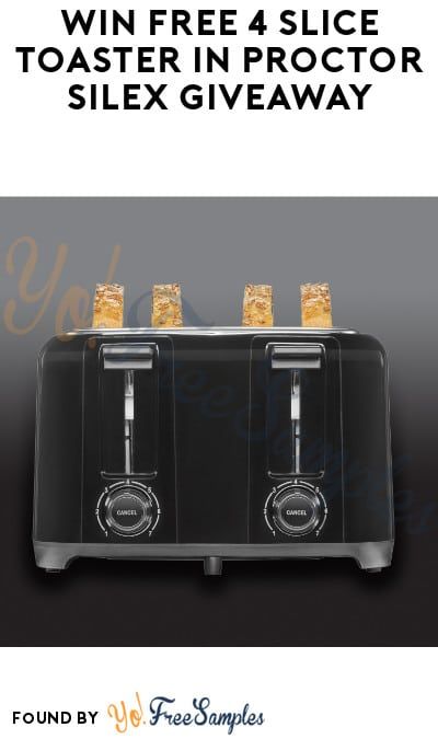 Win FREE 4 Slice Toaster in Proctor Silex Giveaway