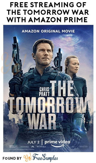 FREE Streaming of The Tomorrow War with Amazon Prime