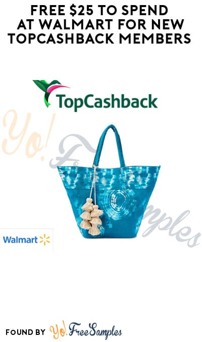 FREE $25 to Spend at Walmart for New TopCashback Members