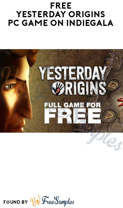 FREE Yesterday Origins PC Game on Indiegala (Account Required)