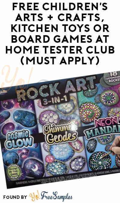 FREE Children's Arts + Crafts, Kitchen Toys or Board Games At Home Tester Club (Must Apply)
