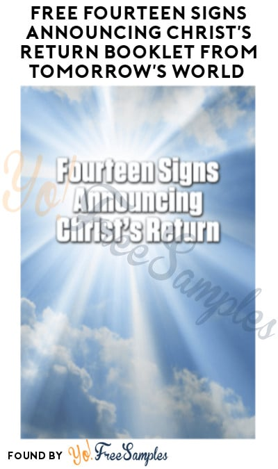 FREE Fourteen Signs Announcing Christ's Return Booklet from Tomorrow's World