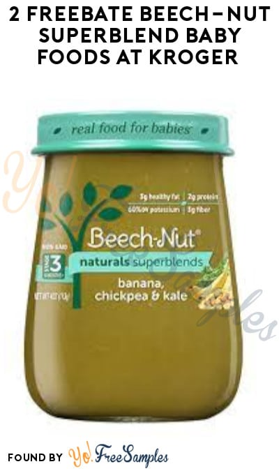 2 FREEBATE Beech-Nut Superblend Baby Foods at Kroger (Account & Ibotta Required)