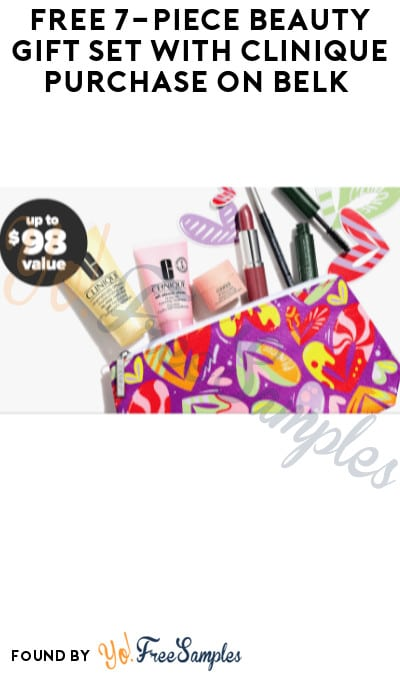 FREE 7-Piece Beauty Gift Set with Clinique Purchase on Belk (Online Only)