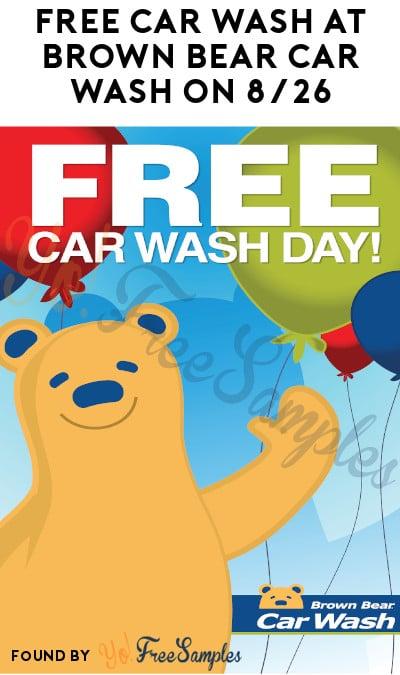 FREE Car Wash at Brown Bear Car Wash on 8/26