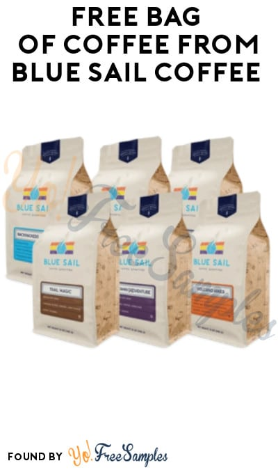 FREE Bag of Coffee from Blue Sail Coffee (Credit Card Required)