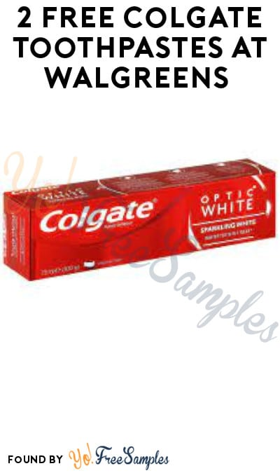 2 FREE Colgate Toothpastes at Walgreens (Rewards/ Coupon Required)