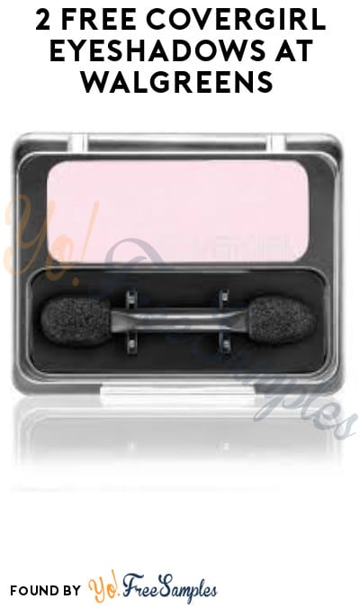 2 FREE CoverGirl Eyeshadows at Walgreens (Account/ Coupon Required)