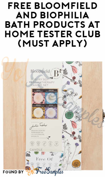 FREE Bloomfield and Biophilia Bath Products At Home Tester Club (Must Apply)