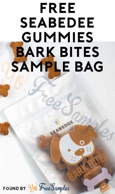 FREE Seabedee Gummies Bark Bites Sample Bag