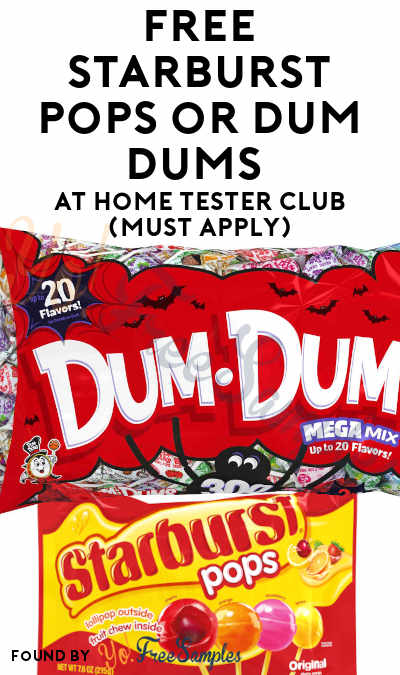 FREE Starburst Pops or Dum Dums At Home Tester Club (Must Apply)