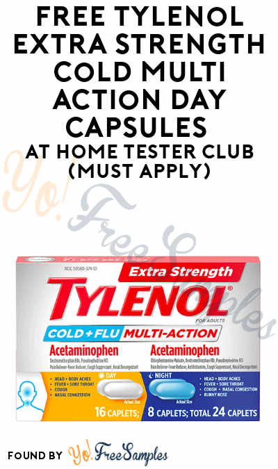 FREE Tylenol Extra Strength Cold Multi Action Day Capsules At Home Tester Club (Must Apply)