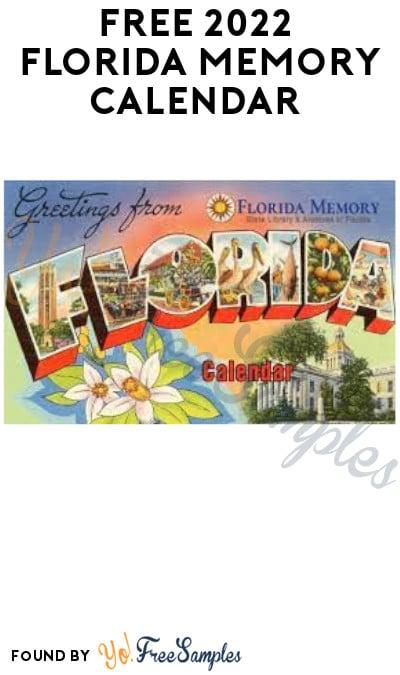 FREE 2022 Florida Memory Calendar