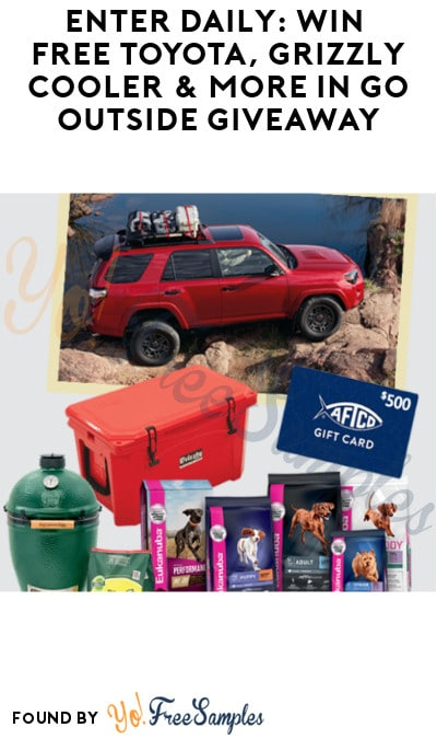 Enter Daily: Win FREE Toyota, Grizzly Cooler & More in Go Outside Giveaway (Ages 21 & Older Only)