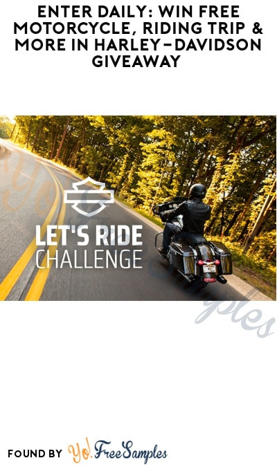 Enter Daily: Win FREE Motorcycle, Riding Trip & More in Harley-Davidson Giveaway