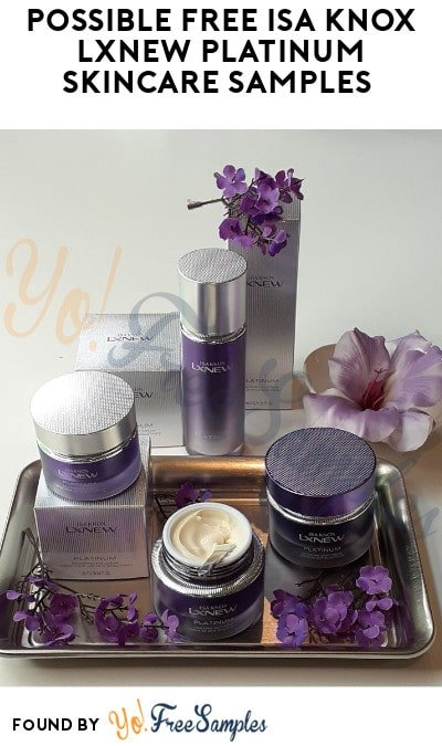 Possible FREE ISA KNOX LXNEW Platinum Skincare Samples (Twitter Required)