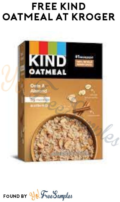 FREE Kind Oatmeal at Kroger (Account/ Coupon & Ibotta Required)