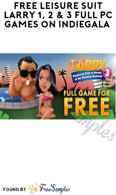 FREE Leisure Suit Larry 1, 2 & 3 Full PC Games on Indiegala (Account Required)