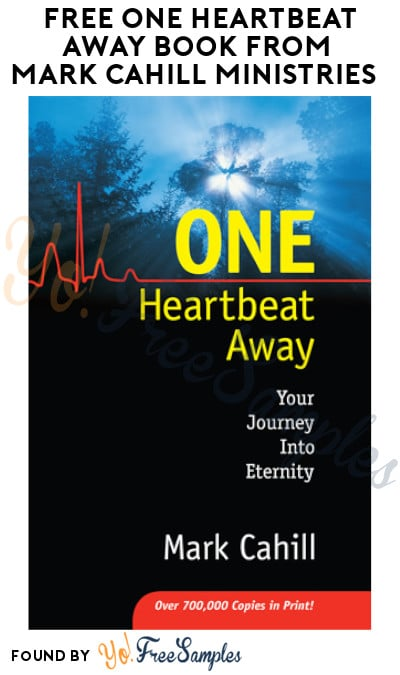 FREE One Heartbeat Away Book from Mark Cahill Ministries