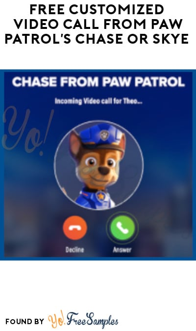 FREE Customized Video Call from Paw Patrol's Chase or Skye