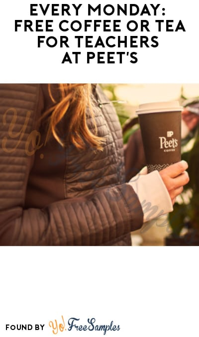 Every Monday: FREE Coffee or Tea for Teachers at Peet's (ID Required)