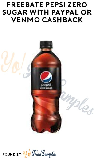 FREEBATE Pepsi Zero Sugar with PayPal or Venmo Cashback (Text Required)