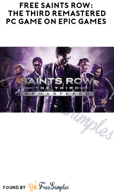 FREE Saints Row: The Third Remastered PC Game on Epic Games (Account Required)