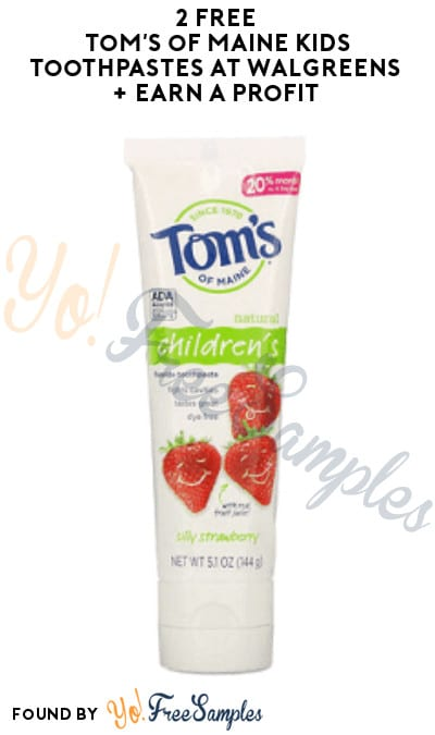 2 FREE Tom's of Maine Kids Toothpastes at Walgreens + Earn A Profit (Account & Ibotta Required)