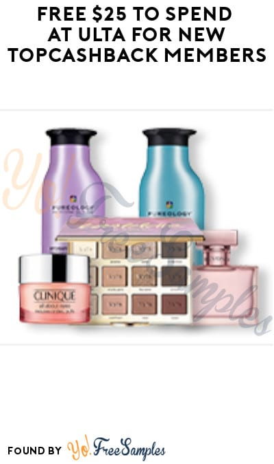 FREE $25 to Spend at Ulta for New TopCashback Members