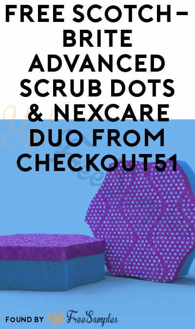 FREE Scotch-Brite Advanced Scrub Dots & Nexcare Duo From Checkout51