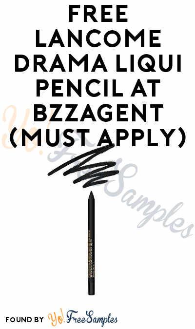 FREE Lancôme Drama Liqui Pencil At BzzAgent (Must Apply)