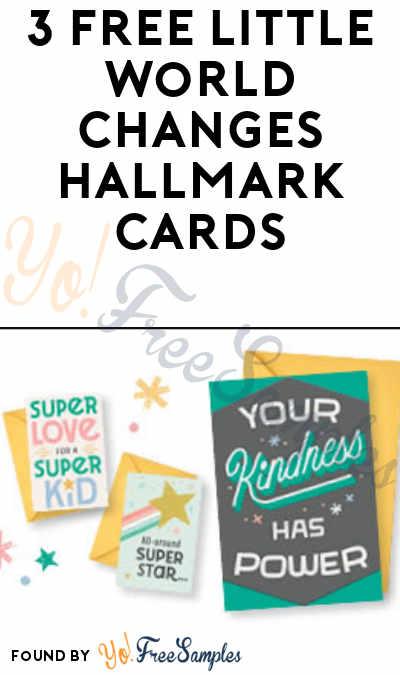 3 FREE Little World Changes Hallmark Cards