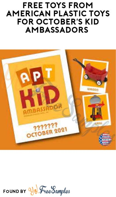 FREE Toys from American Plastic Toys for October's Kid Ambassadors (Must Apply)