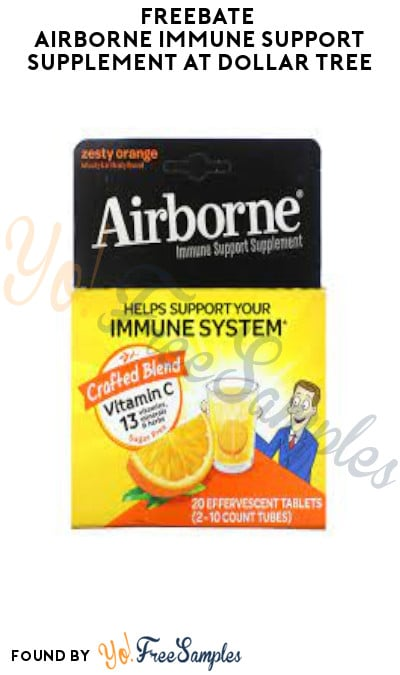 FREEBATE Airborne Immune Support Supplement at Dollar Tree (Coupons App Required)