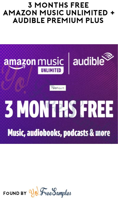 3 Months FREE Amazon Music Unlimited + Audible Premium Plus (New Users Only + Credit Card Required)