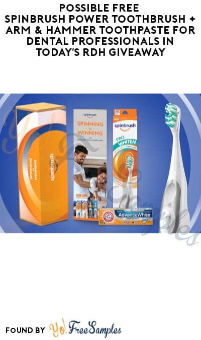 Possible FREE Spinbrush Power Toothbrush + Arm & Hammer Toothpaste for Dental Professionals in Today's RDH Giveaway