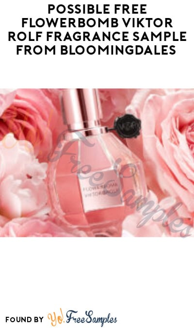 Possible FREE Flowerbomb Viktor Rolf Fragrance Sample from Bloomingdales (Facebook/ Instagram Required)