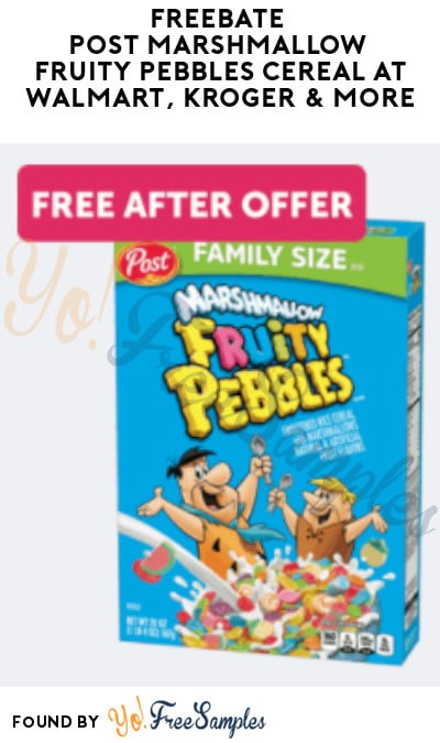 FREEBATE Post Marshmallow Fruity Pebbles Cereal at Walmart, Kroger & More (Ibotta Required)