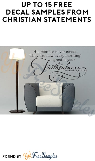 Up to 15 FREE Decal Samples from Christian Statements