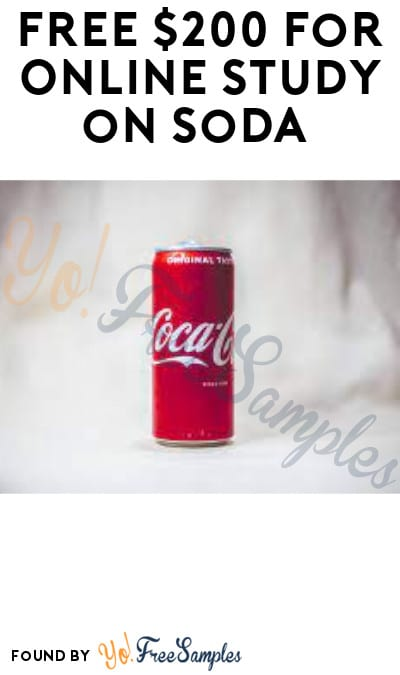 FREE $200 for Online Study on Soda (Must Apply)