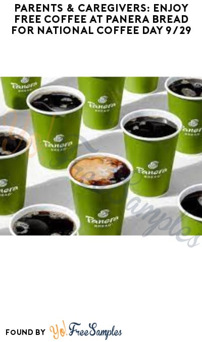 Parents & Caregivers: Enjoy FREE Coffee at Panera Bread for National Coffee Day 9/29