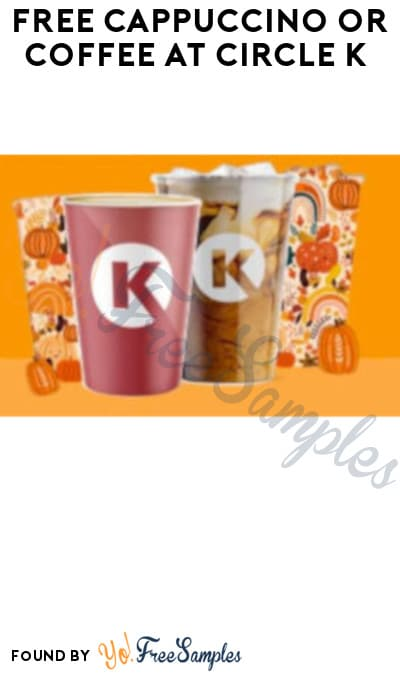 FREE Cappuccino or Coffee at Circle K (Text/ Coupon Required)