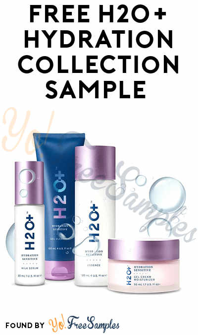 FREE H2O+ Hydration Collection Sample