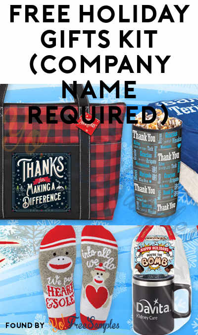 FREE Holiday Gifts Kit (Company Name Required)
