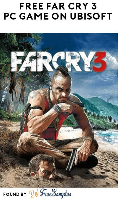FREE Far Cry 3 PC Game on Ubisoft